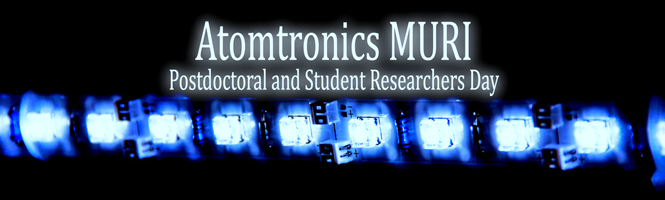 2010 Atomtronics MURI Postdoctoral and Student Researchers Day, Joint Quantum Institute
